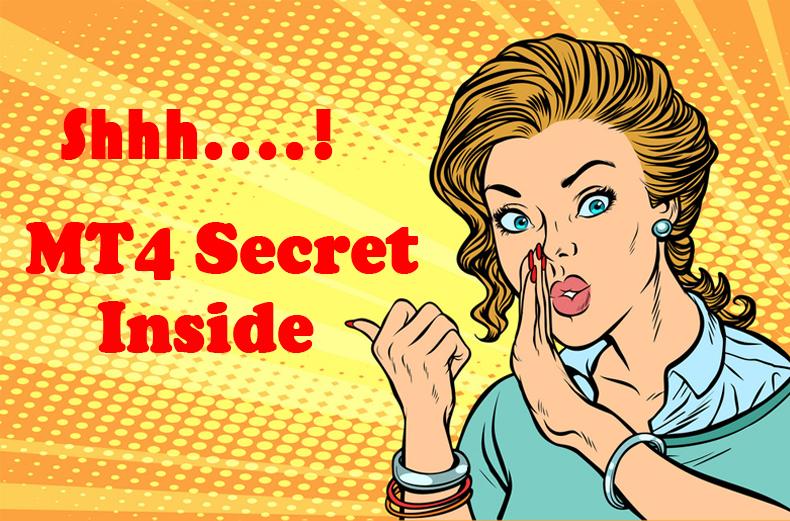 MT4 Secret Revealed 2019