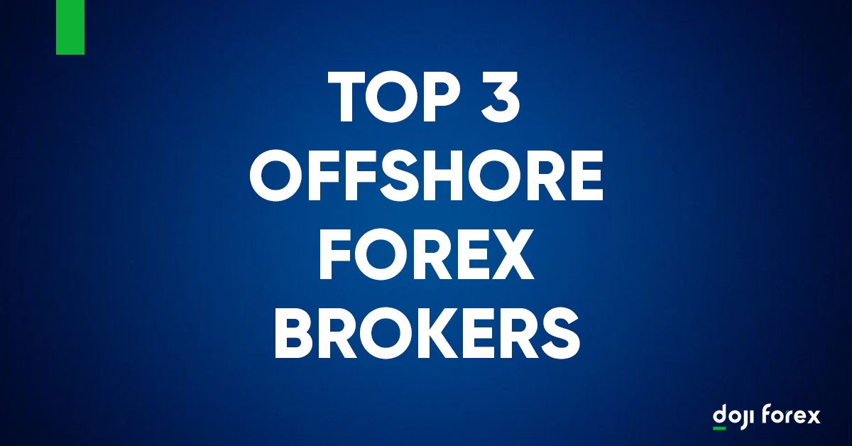 offshore Forex brokers accepting US clients citizens in 2021
